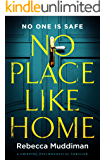 No Place Like Home: a gripping psychological thriller