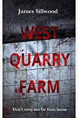 West Quarry Farm: Don't stray too far from home Kindle Edition