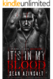 It's in My Blood: Obsession (Criminal Delights Book 11)
