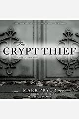The Crypt Thief: A Hugo Marston Novel, Book 2 Audible Audiobook