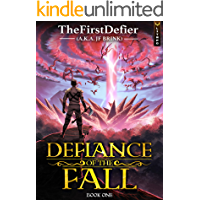 Defiance of the Fall: A LitRPG Adventure