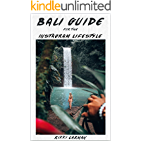 Bali Guide for the Instagram Lifestyle: An Influencers Guide to the Secrets of Travel Photography in Bali book cover
