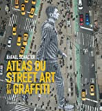 Atlas du Street Art et du Graffiti (Ne)