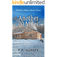 Another 20 Miles (Perilous Miles Book 3)