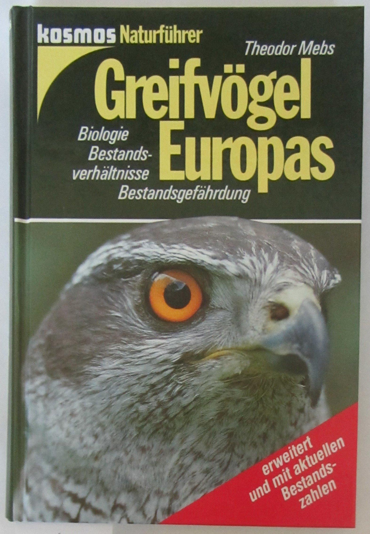 Greifvögel Europas. Biologie. Bestandsverhältnisse. Bestandsgefährdung