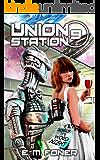 Word Night on Union Station (EarthCent Ambassador Book 9) (English Edition)
