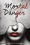 Mortal Danger (The Immortal Game Book 1)