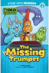 The Missing Trumpet (Dino Detectives) Kindle Edition