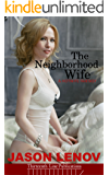 The Neighborhood Wife: A Hotwife Fantasy