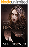 Destined: A Potential Series Novella (The Potential Series Book 3)
