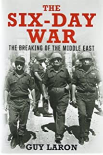 The Six Day War The Breaking Of The Middle East