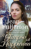 A Glimpse at Happiness (East End Nolan Family series)
