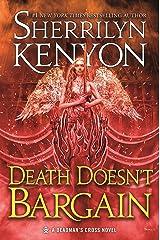 Death Doesn't Bargain: A Deadman's Cross Novel Kindle Edition