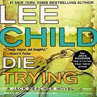 Die Trying: Jack Reacher, Book 2