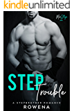 Step Trouble: A Stepbrother Romance (MisSteps Book 1)