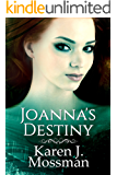 Joanna's Destiny (The Decade Series Book 3)