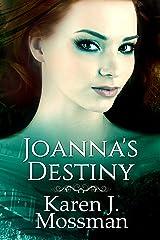 Joanna's Destiny (The Decade Series Book 3) Kindle Edition
