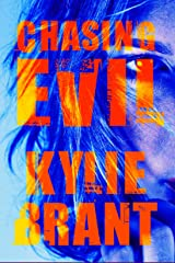 Chasing Evil (Circle of Evil Book 1) Kindle Edition