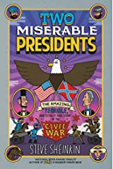 Two Miserable Presidents: Everything Your Schoolbooks Didn't Tell You About the Civil War Paperback