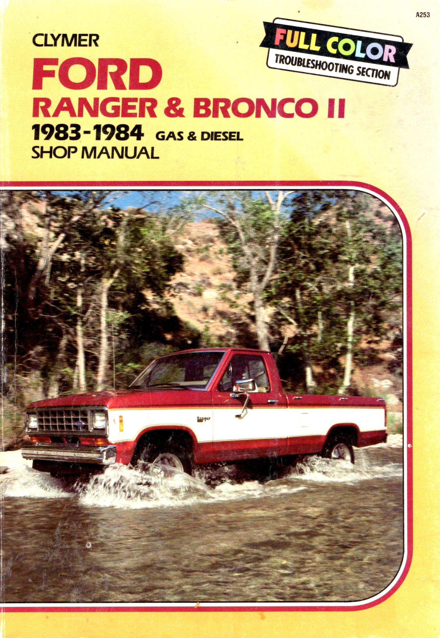Ford Ranger and Bronco II 1983-1988 Gas and Diesel Shop Manual: Kalton C.  Lahue: 9780892873760: Amazon.com: Books