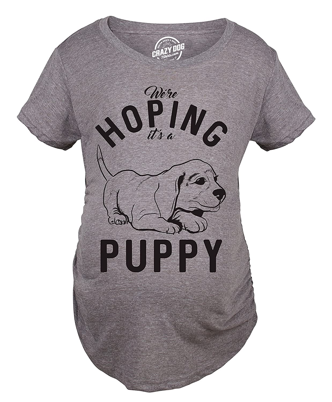 Maternity Hoping It's A Puppy Tshirt Funny Sarcastic Pet Dog Lover Pregnancy Tee Crazy Dog Tshirts 017HopingPuppyMAT