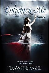 Enlighten Me (Finding Me Book 2) Kindle Edition