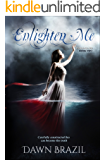 Enlighten Me (Finding Me Book 2)