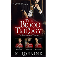 The Blood Trilogy: The Blackthorne Vampires 1-3