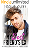 My Best Friend's Ex (The Binghamton Series Book 2) (English Edition)