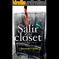 Salir del Closet: Una historia de libertad