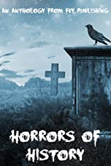 Horrors of History Kindle Edition
