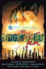 Curiosity Quills Presents: The Indomitable Ten: A Superhero/Supervillain Novella Anthology Kindle Edition