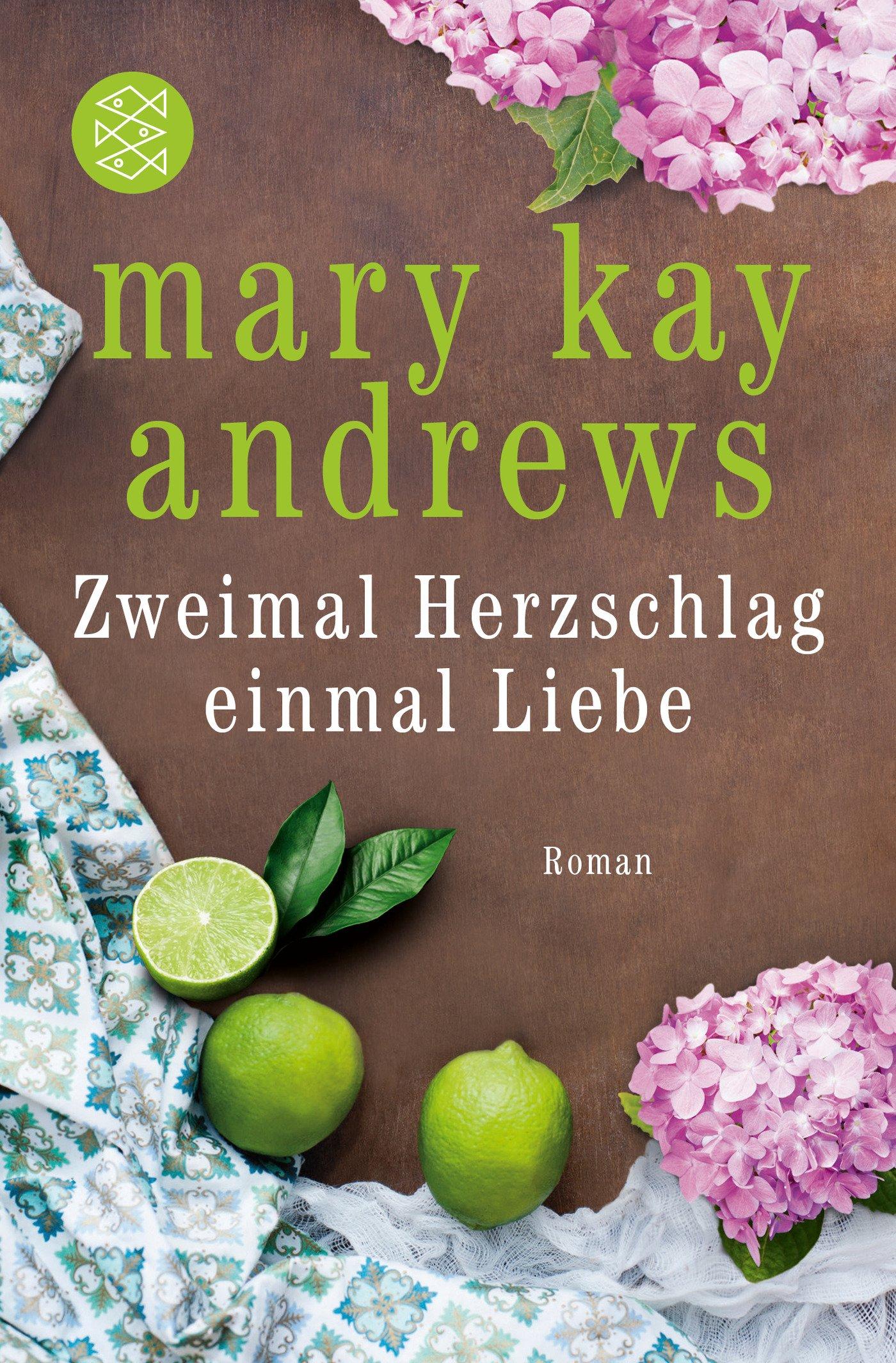 Zweimal Herzschlag, einmal Liebe: Roman: Amazon.de: Mary Kay Andrews ...