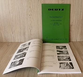 Werkstatthandbuch Deutz Traktor Fahrgestell D25 D25.2 D30 D30S D40L ...