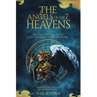 The angels of the 7 heavens: Practical rituals with the angels of Sepher Ha-Razim, Magick for love, protection…