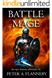Battle Mage (An Epic Fantasy Adventure)