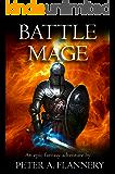 Battle Mage (An Epic Fantasy Adventure) (English Edition)