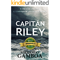 CAPITÁN RILEY: Premio Eriginal Books: Mejor Novela de Aventura. (Las aventuras del capitán Riley nº 1) (Spanish Edition) book cover