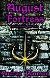 August Fortress (Kilenya Series Book 3)