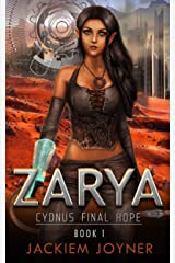 Zarya: Last hope for her parents and Cydnus Kindle Edition