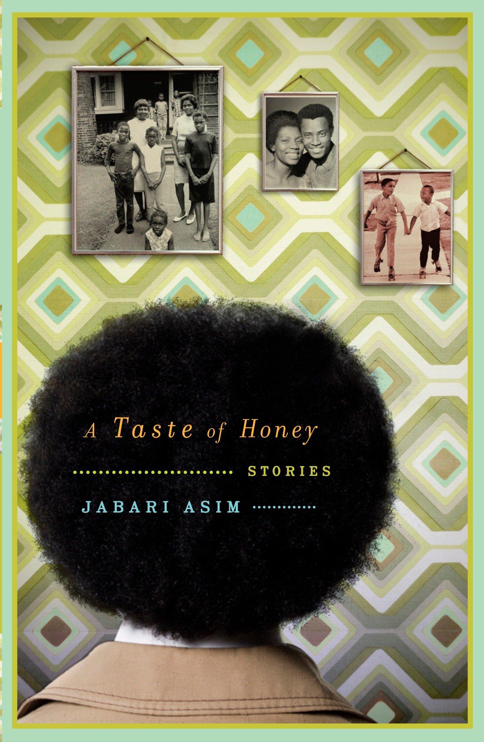 Amazon A Taste Of Honey Stories 9780767919784 Jabari Asim