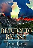 Return To Big Sky