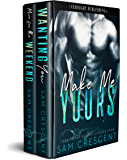 Make Me Yours: Boxed Set