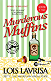 Murderous Muffins (Cozy Mystery) Book #2: A Georgia Coast Mystery Series (Chubby Chicks Club Cozy Mystery Series) (English Edition)