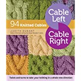 Cable Left, Cable Right: 94 Knitted Cables