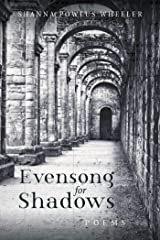 Evensong for Shadows: Poems Kindle Edition