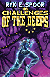Challenges of the Deeps (Grand Central Arena Book 3)
