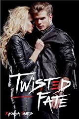 Twisted Fate (Twisted Fate Series) Kindle Edition