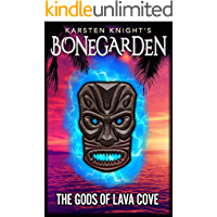 The Gods of Lava Cove (Bonegarden Book 2)