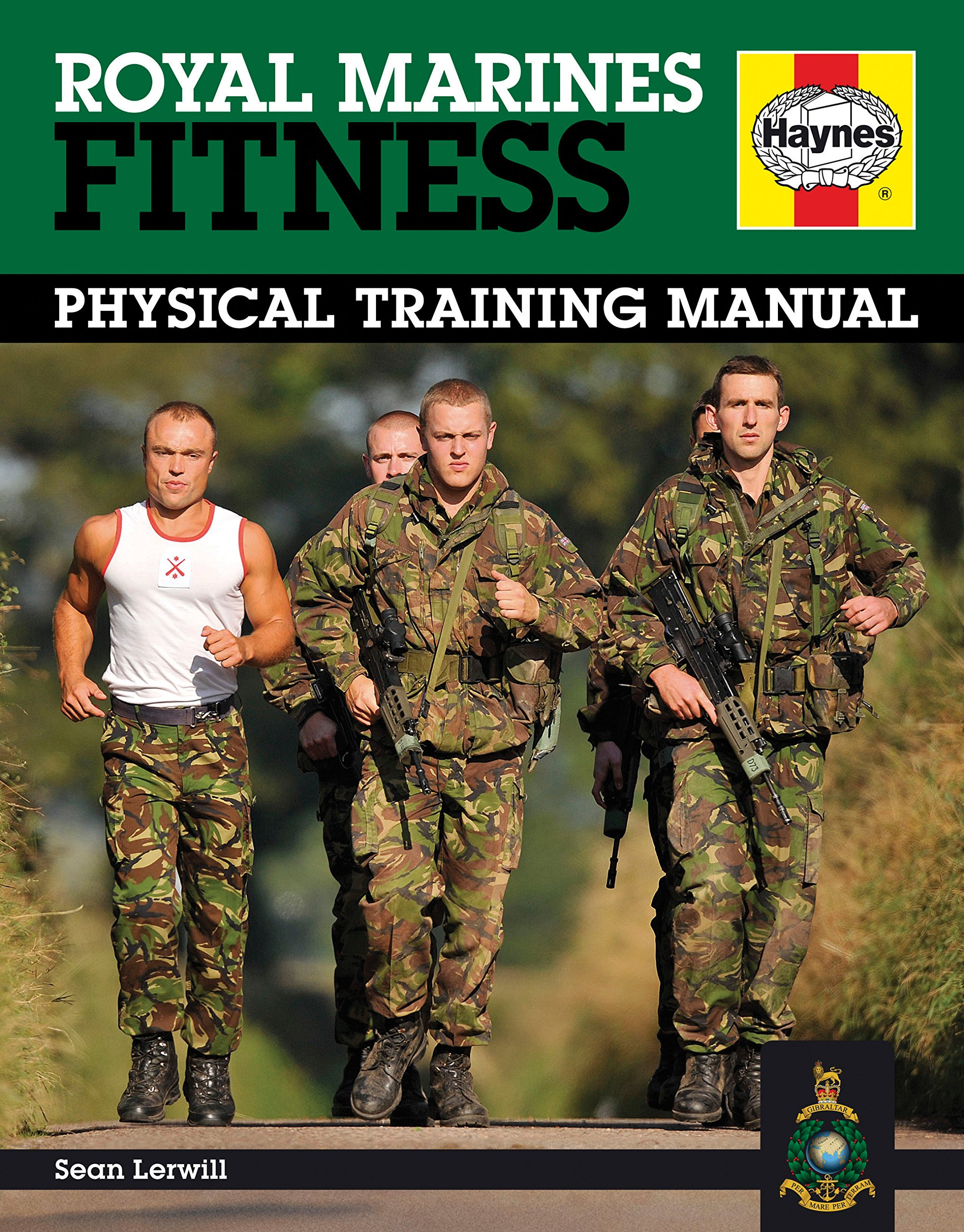 Royal Marines Fitness: Physical Training Manual: Improve ...